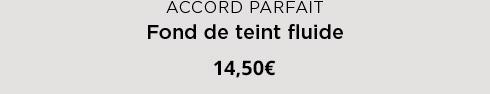 Accord Parfait. Fond de teint fluide. 14,50€