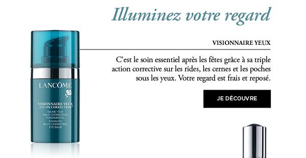 Illuminez votre regard - Visionnaire yeux - Je découvre