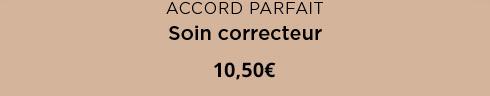 Accord Parfait Soin Correcteur. 10,50€