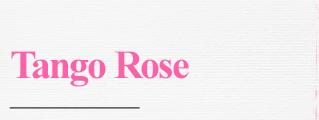 Tango Rose